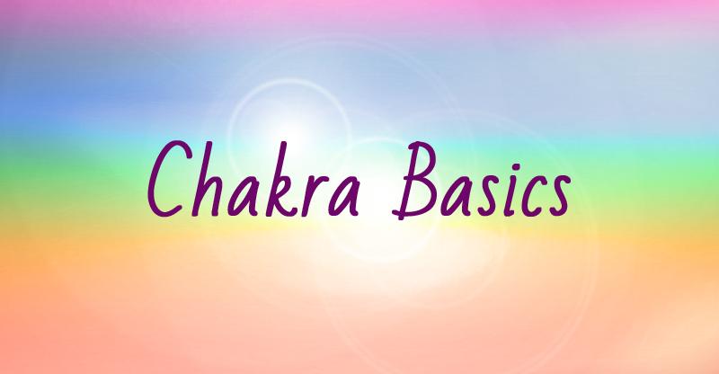 Learn the Chakra Basics